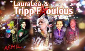Laura Lea & Tripp Fabulous