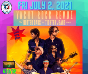 Yacht Rock Revue – The Hotter Dads in Tighter Jeans Tour