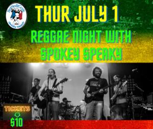 Reggae Night w/ Spokey Speakey 8PM